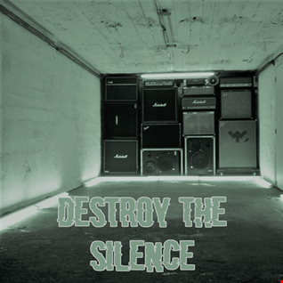 9th February 2020 Destroy the Silence