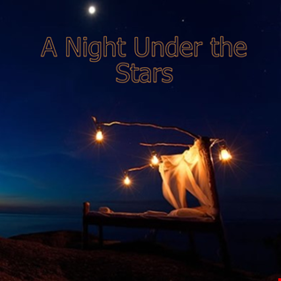 11th August 2019 A Night Under the Stars