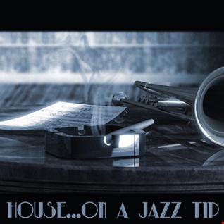 18th December 2019 House On a Jazz Tip (256 kbps)