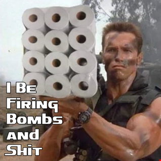 13th March 2020 I Be Firing Bombs and Shit