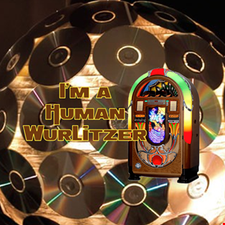 24th January 2020 I'm a Human Wurlitzer