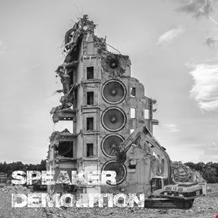 1st July 2020 Speaker Demolition
