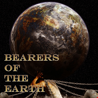 14th September 2020 Bearers Of The Earth