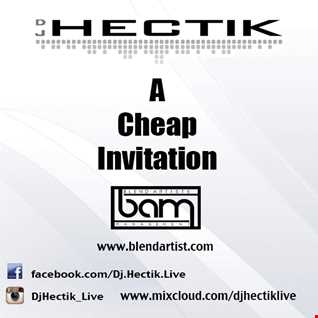 Dj Hectik   A Cheap Invitation