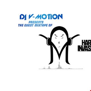"DJ V Motion presents the Guest Mixtape of ""Hard Invasion"""