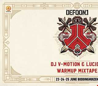 Defqon.1 2017 Warmup Mixtape (RED Stage) | By DJ V Motion & Lucidix