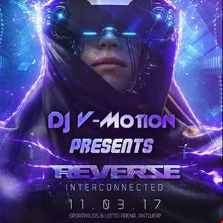 DJ V Motion Warmup Mix   Reverze 2017