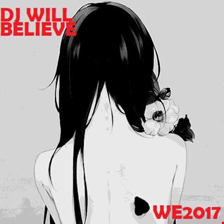 DJ WILL Believe in Love