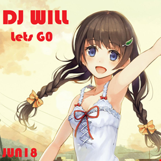 DJ WILL Lets G0 Tech House