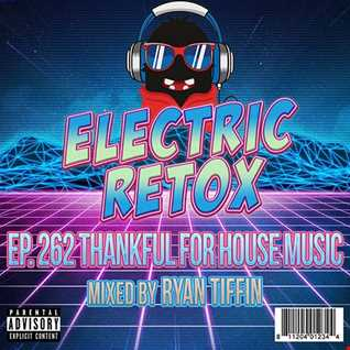 Ep. 262: Thankful For House Music