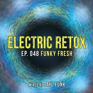Ep. 048: Funky Fresh