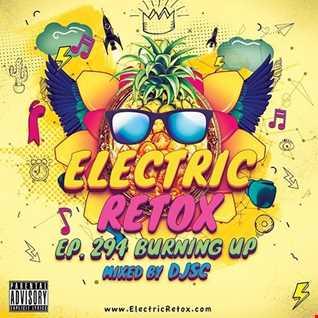 Ep. 294: Burning Up