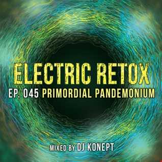 Ep. 045: Primordial Pandemonium