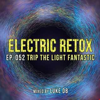 Ep. 052: Trip The Light Fantastic