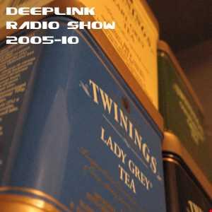 DJ Dacha - DeepLink Radio Show 2005-10