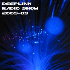 DJ Dacha - DeepLink Radio Show 2005-09