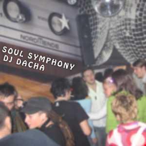 DJ Dacha - Soul Symphony - Live @ Lounge 2005