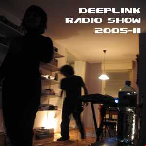 DJ Dacha - DeepLink Radio Show 2005-11