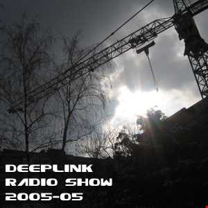DJ Dacha - DeepLink Radio Show 2005-05
