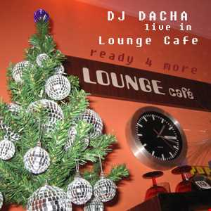 DJ Dacha - Ready 4 More - Live @ Lounge 2005