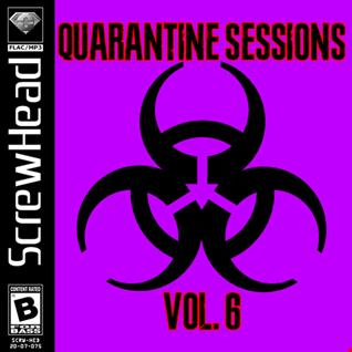 [075] Screwhead   Quarantine Sessions Vol. 6