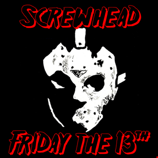 [068] Screwhead   Friday the 13th