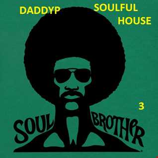 DADDDYP/soulful brother 3
