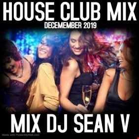CLUBBIN DECEMBER 2019 DJ SEAN V