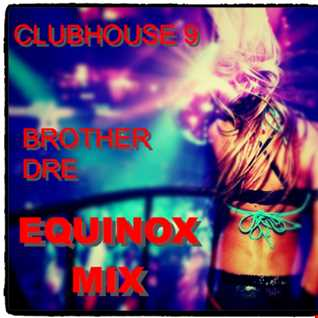CLUBHOUSE 9 - EQUINOX MIX