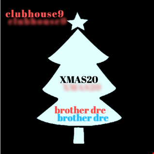 CLUBHOUSE 9 - XMAS20 MIX