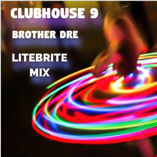 CLUBHOUSE 9 - LITEBRITE MIX