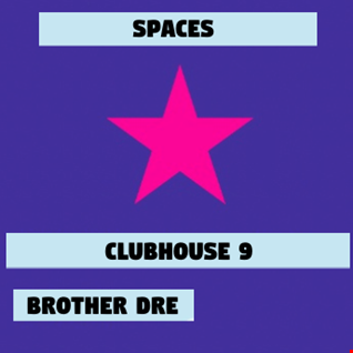 CLUBHOUSE 9 - SPACES MIX