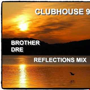 CLUBHOUSE 9 - 2REFLECTIONSFINAL