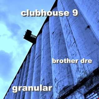 CLUBHOUSE 9 - GRANULAR