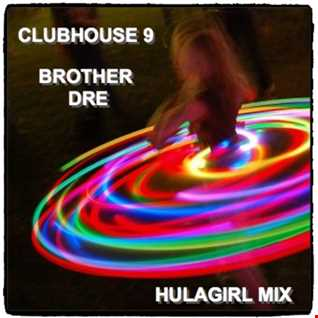 CLUBHOUSE 9 - HULAGIRL MIX
