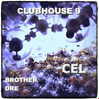 CLUBHOUSE 9 - CEL