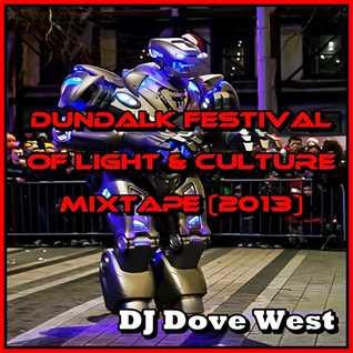 Dundalk Festival of Light & Culture Mixtape (2013)