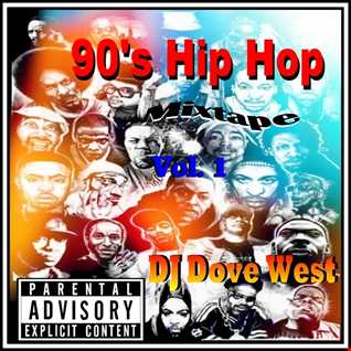 90's Hip Hop Mixtape Vol. 1