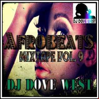 Afrobeats Mixtape Vol. 9