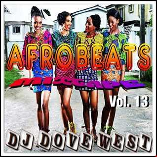 Afrobeats Mixtape Vol. 13