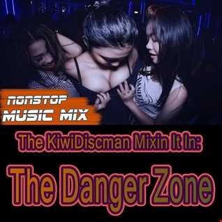 Danger Zone (KiwiDiscman 70sto 80s Reset)