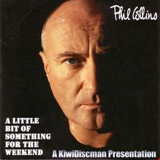 """Phil Collins """"A little Something For The Weekend"""""""