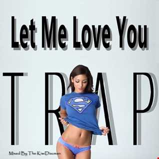 Let Me Love You (Baby Trap Set)