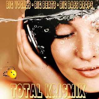 Total KrisMix (Big Room Sounds)