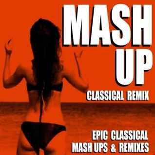 Classical Remix Mashups