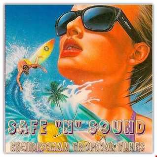 Safe N Sound Tropical Tunes