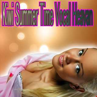 Kiwi Summer Time Vocal Heavan