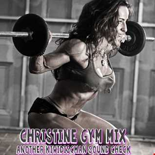 Christine Gym Mix (KiwiDiscman Request mix)