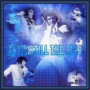 Elvis Is Still The King