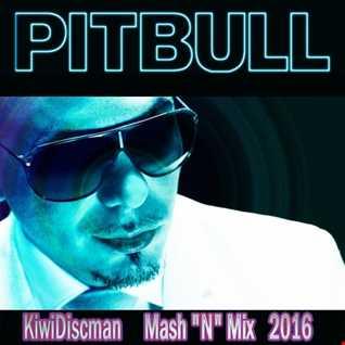 Pitbull 2016 (KiwiDiscman Mix N Mash) Part 1
